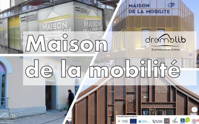 Maison de la Mobilité en Drôme, c'est parti !